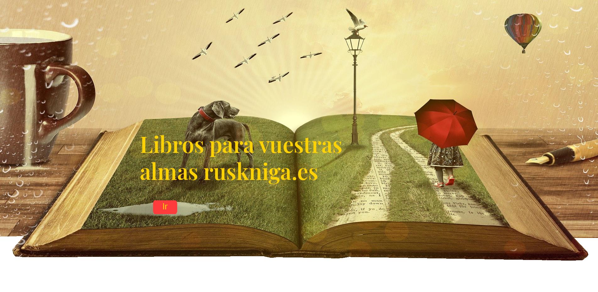 Libros para vuestras almas ruskniga.es
